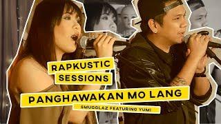 RAPKUSTIC SESSIONS: PML (Panghawakan Mo lang) | Smugglaz Feat. Yumi