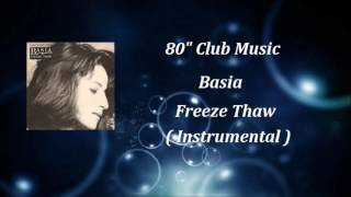 Basia - Freeze Thaw ( Instrumental )