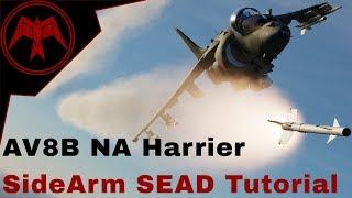 DCS AV-8B NA Harrier Sidearm SEAD Tutorial