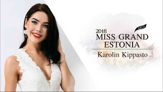 Karolin Kippasto Miss Grand Estonia 2018 Introduction Video