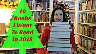 Top 10 Books I Want to Read in 2018
