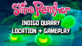 Slime Rancher - Update Indigo Quarry Location Rad Slime - Slime Rancher Indigo Quarry Preview Update