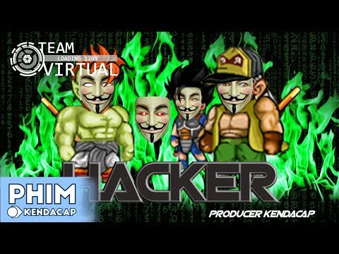 HACKER - Phim Ngọc Rồng Online | KENDACAP SV1