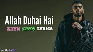 Zayn Malik - Allah Duhai Hai (Lyrics) - YouTube
