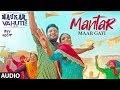 Mantar Maar Gayi (Audio Song) Ranjit Bawa, Mannat Noor | Rohit Kumar | Binnu Dhillon,Kulraj Randhawa