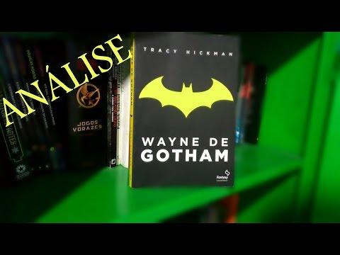 Wayne de Gotham, de Tracy Hickman - Análise