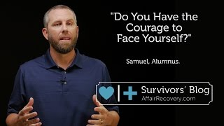 Do You Have the Courage to Face Yourself?