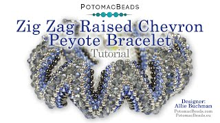Zig Zag Raised Chevron Peyote Bracelet- DIY Jewelry Making Tutorial By PotomacBeads