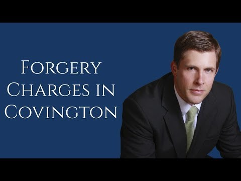 Covington Forgery Lawyer | Forgery in Slidell | Barkemeyer Law Firm