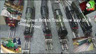 The Great British Train Show May 2016 Trailer