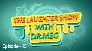 The Laughter Show with Dr MSG Episode 15 | Saint Dr MSG Insan | Honeypreet Insan