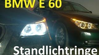 E60 E61 Standlichtringe tauschen Cree Led Corona