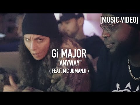 Gi MAJOR - Anyway ( Feat. MC Jumanji ) Prod. By OH91 [ Music Video ]