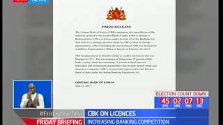 CBK announces cancellation of Indian firm CBI licences due to increased banking competition