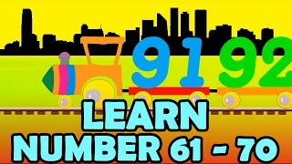 Learn Number 61 - 70 for kids with KidRhyme Train