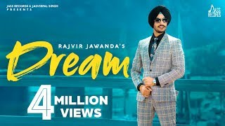 Dream | (Full HD) | Rajvir Jawanda | Mix Singh | Vicky Dhaliwal Baljit Singh Deo | New Punjabi Songs