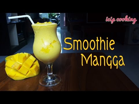 Video cara membuat smoothie mangga