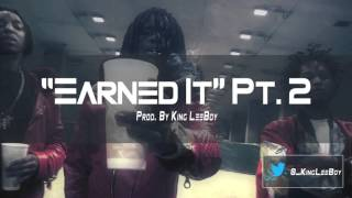 """Chief Keef x Young Chop Type Beat 2015 - """"Earned It Pt. 2"""" (Prod. By King LeeBoy)"""