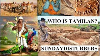 தமிழர்கள் வந்தேறிகளா? பதில் இங்கே   Kumari Kandam   SundayDisturbers