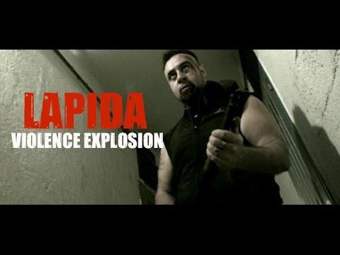 LAPIDA : Violence Explosion  [MUSIC VIDEO] (2012)