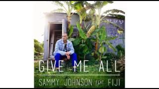 Gambar cover Sammy J Feat. Fiji - Give It All