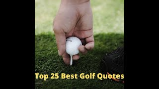 Top 10 Golf Quotes