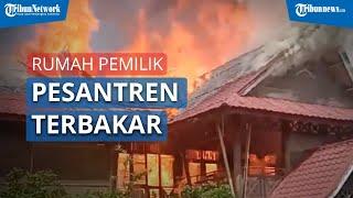 Rumah Pemilik Pesantren di Deliserdang Terbakar, Rumah Cepat Hangus karena Bangunannya dari Kayu