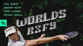 2019 DISC GOLF WORLD CHAMPIONSHIPS | R3F9 | McBeth, Clemons, Barela, Keith