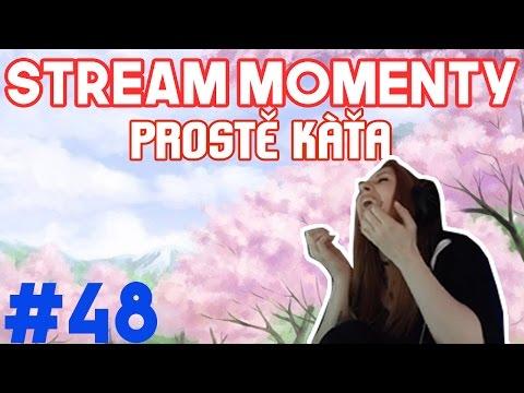 Stream Momenty #48 - Prostě Káťa