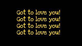 Sean Paul ft.Alexis Jordan-Got To Love You (lyrics)