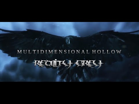 REALITY GREY - Multidimensional Hollow (Official Lyric Video) online metal music video by REALITY GREY