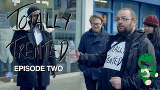 Totally Trented Series 1 Episode 2