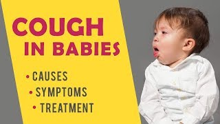 Cough in Babies – Causes, Symptoms & Treatment