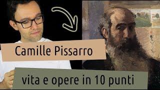 Camille Pissarro: Vita E Opere In 10 Punti