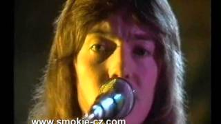 Smokie(Chris Norman) - If you think you know how to love me