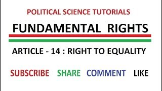 Fundamental Rights  - Article 14 - Right to Equality