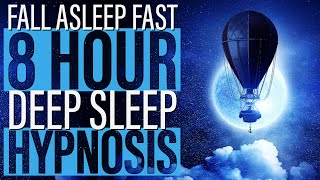 Sleep Hypnosis for a Deep Sleep for 8 Hours