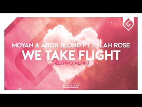Moyan & Aitor Blond – We Take Flight (Abstrax Remix)