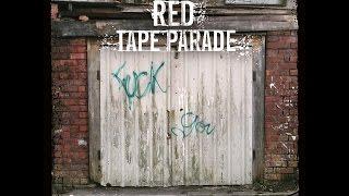 Red Tape Parade - Not Even as We Speak (feat. Matthew Davies-Kreye)