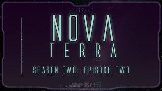 Nova Terra s02e02: Scifi Tabletop Actual Play RPG: When it rains, it pours
