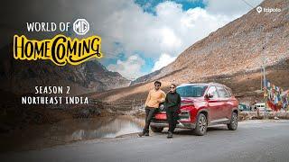 World Of MG: Homecoming S2: Roadtrip Across Northeast India   Aisha Ahmed & Ayush Mehra   Tripoto