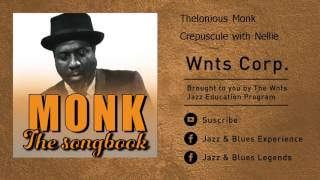 Thelonious Monk - Crepuscule with Nellie