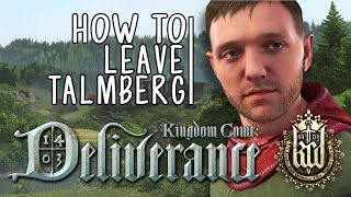 Kingdom Come: Deliverance - How To Get Out Of Talmberg