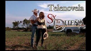 Telenovela SOY TU DUEÑA Episodio 66   Con Fernando Colunga Y Lucero