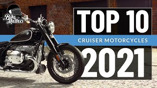 Top 10 Cruiser Motorcycles 2021!
