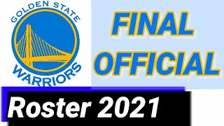 GOLDEN STATE WARRIORS FINAL OFFICIAL ROSTER/LINEUP [ Players About Detail ] NBA Season 2020-2021