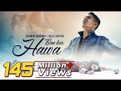 Download Ban Kar Hawa | Full Song | New Hindi Song 2018 | Sad Romantic Song |Ashiwini Bhardwaj|Khushbu Sharma HD Mp4 3GP Video and MP3