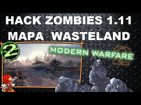 Truco Hack Zombies MW2 Mapa Wasteland - By ReCoB
