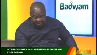 Interlocutory Injunction Placed On NDC By-Election - Badwam on Adom TV (21-8-19)