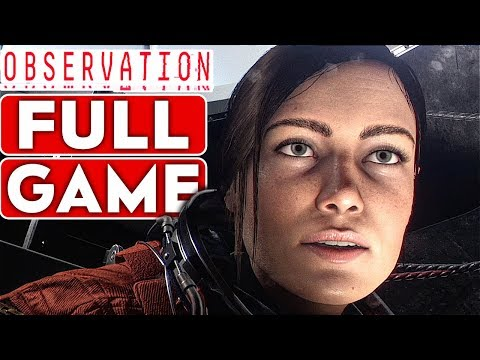 OBSERVATION Gameplay Walkthrough Part 1 FULL GAME [1080p HD 60FPS PC MAX SETTINGS] - No Commentary